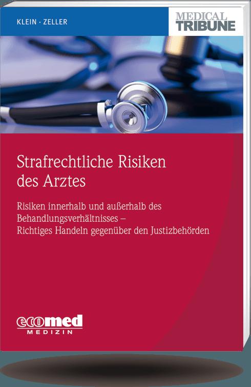 Strafrechtliche Risiken des Arztes